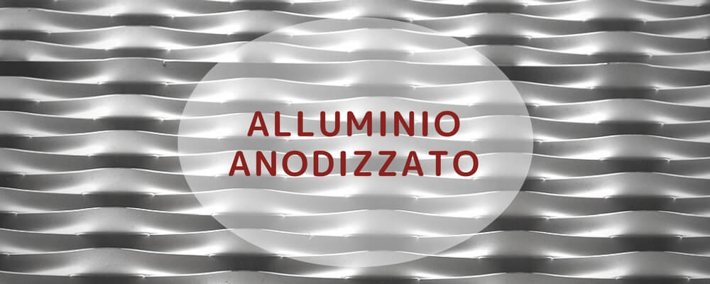 Anodizzazione dell'alluminio fasi e vantaggi