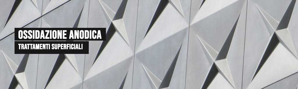 Ossidazione anodica dell'alluminio finiture e trattamenti superficiali